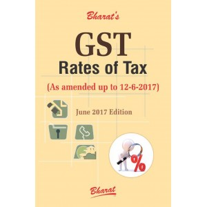 Bharat's GST Rates of Tax by Ravi & Mahesh Puliani